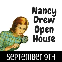 Nancy Drew Open House