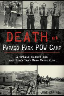 Death at Papago Park POW Camp