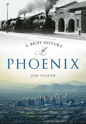 Brief History of Phoenix